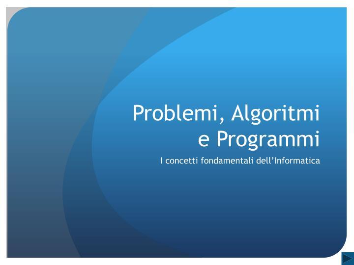 Problemi, Algoritmi