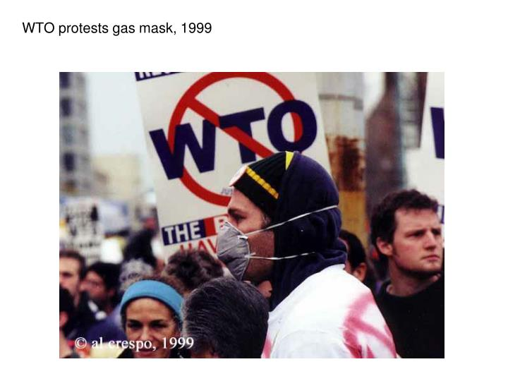 WTO protests gas mask, 1999