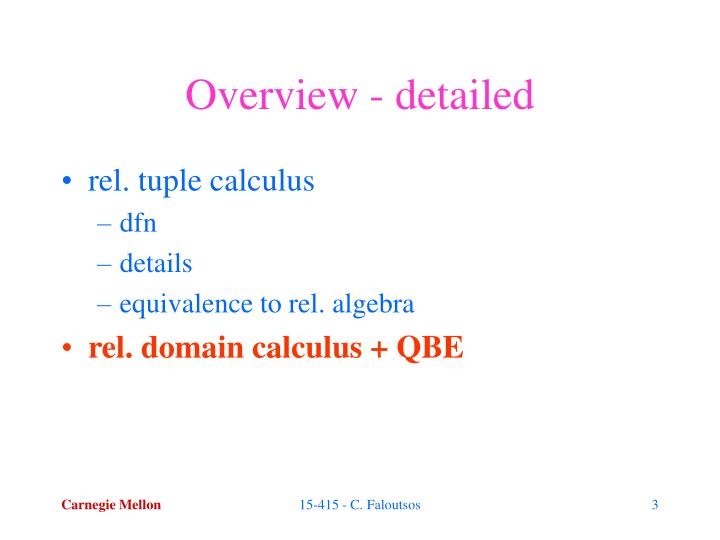 Overview detailed