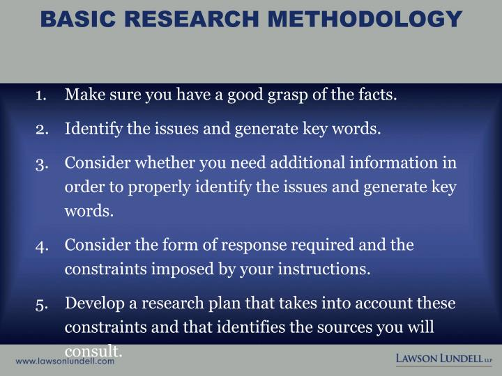 basic research methodology Basic research, also called pure research or fundamental research although they may differ in the specifics such as methods and standards the nobel prize mixes.