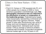 cities in the new nation 1790 1860