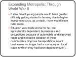 expanding metropolis through world war ii1