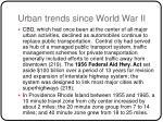 urban trends since world war ii1