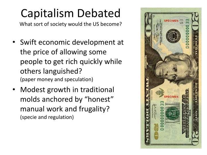 Capitalism Debated