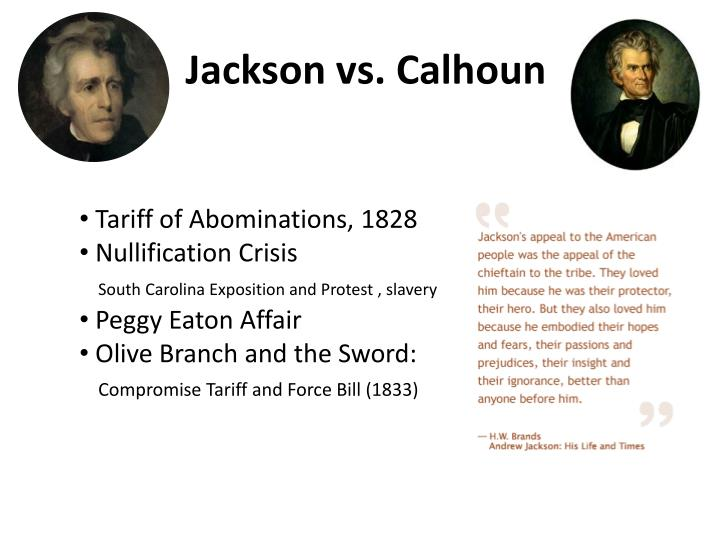 Jackson vs. Calhoun
