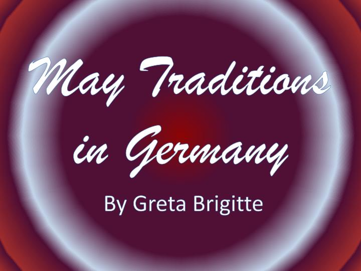 may traditions in germany n.