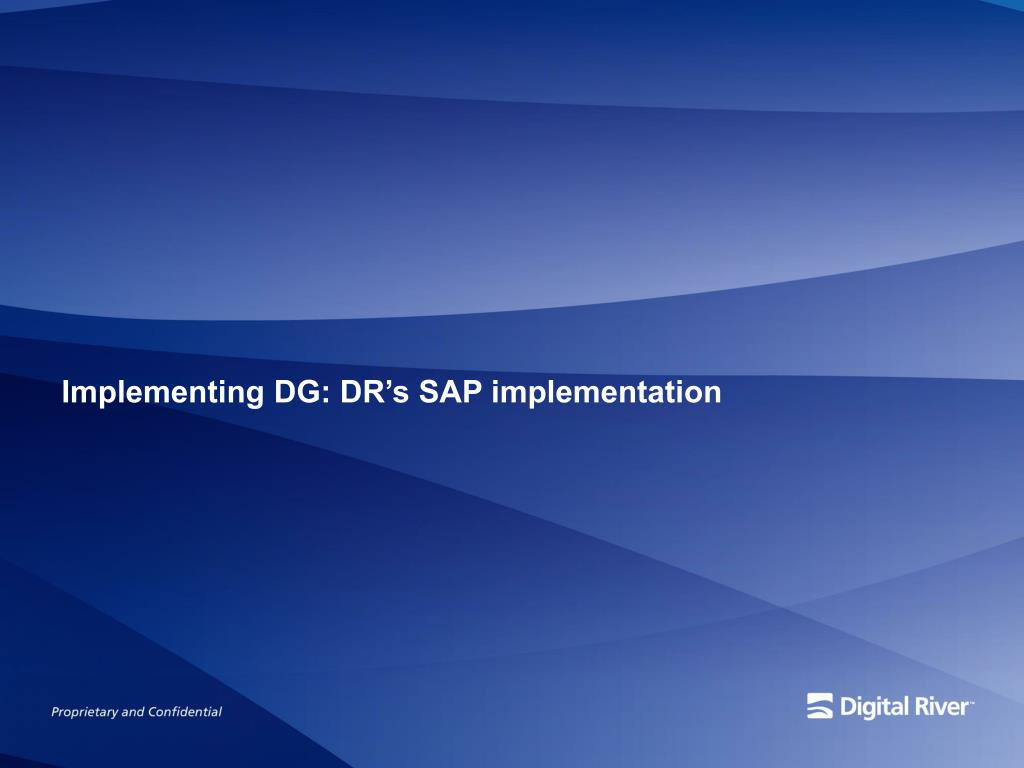 Implementing DG: DR's SAP implementation
