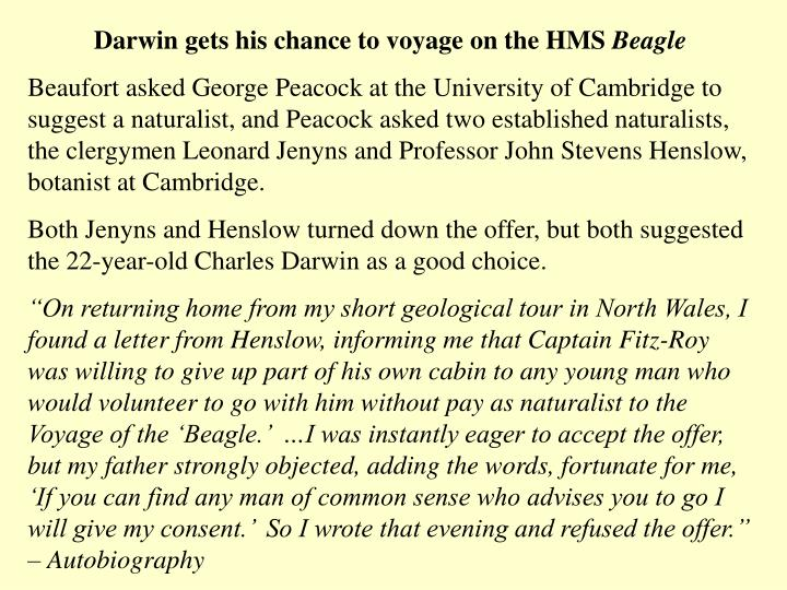 Darwin gets his chance to voyage on the HMS