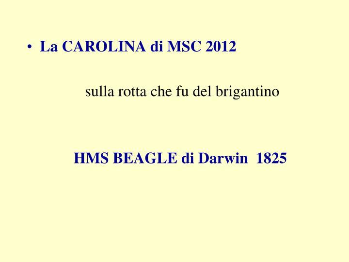 La CAROLINA di MSC 2012