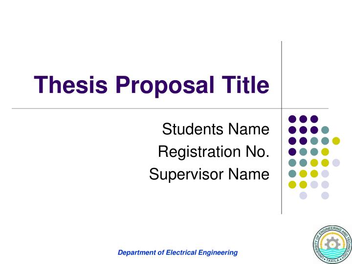 PPT - Thesis Proposal Title PowerPoint Presentation, Free Download -  ID:973014