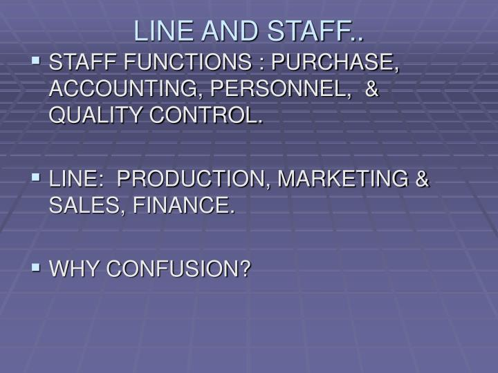 LINE AND STAFF..