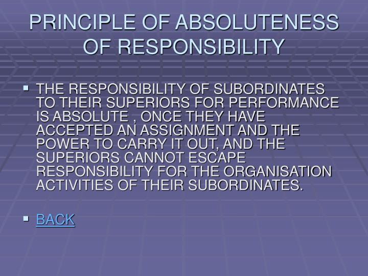 PRINCIPLE OF ABSOLUTENESS OF RESPONSIBILITY