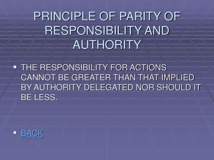 PRINCIPLE OF PARITY OF RESPONSIBILITY AND AUTHORITY