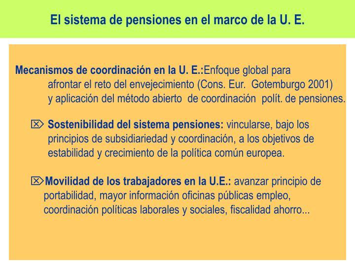 El sistema de pensiones en el marco de la U. E.