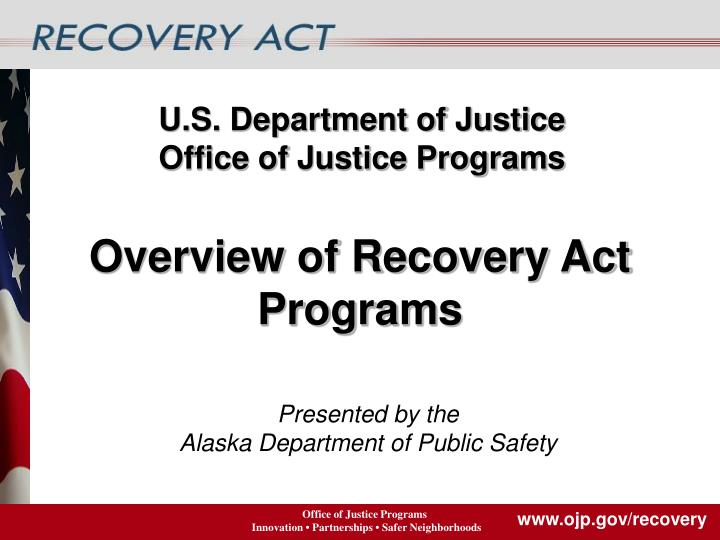 office of justice programs the u s Us department of justice  office of justice programs  office of juvenile justice and delinquency prevention  helping america's youth juvenile drug courts.