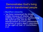 demonstrates god s living word in transformed people