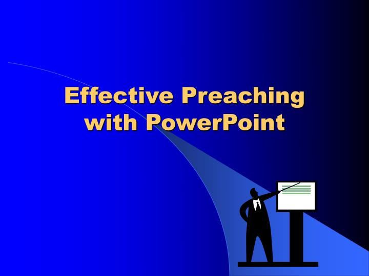 effective preaching with powerpoint n.
