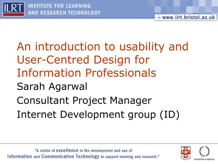 an introduction to usability and user centred design for information professionals n.