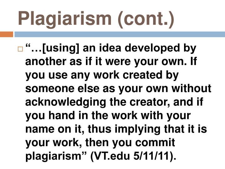 Plagiarism (cont.)