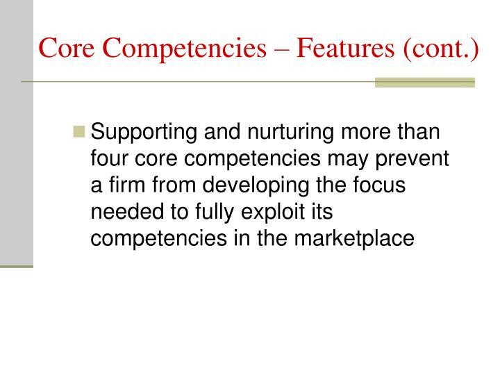 Core Competencies – Features (cont.)