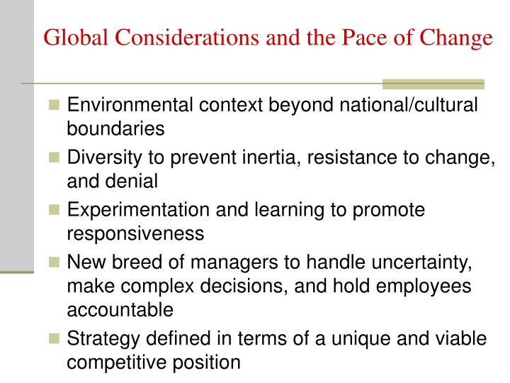 Global Considerations and the Pace of Change