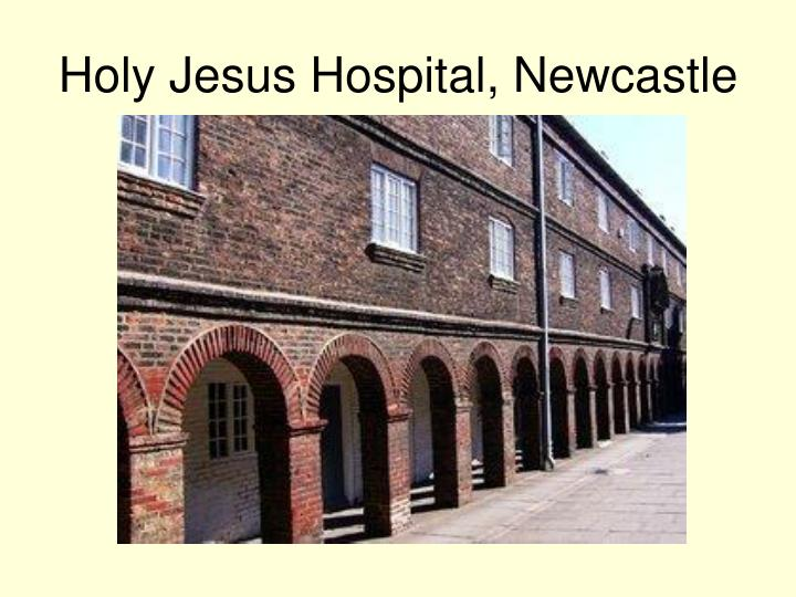Holy Jesus Hospital, Newcastle