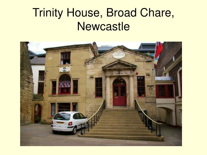 Trinity House, Broad Chare, Newcastle