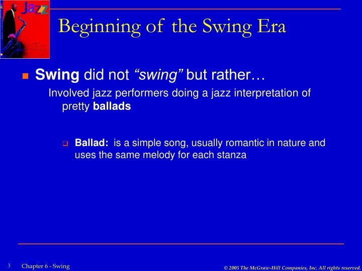 Beginning of the swing era1