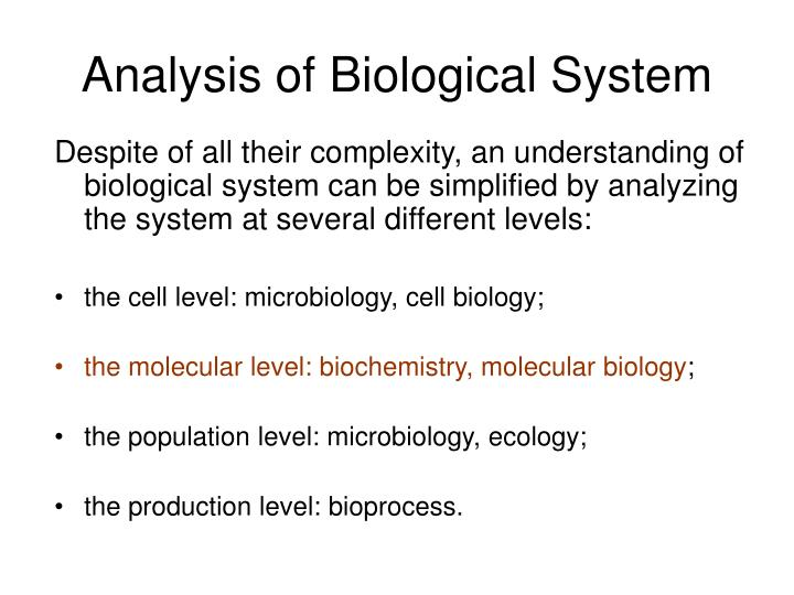 Analysis of biological system