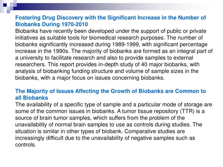 Fostering Drug Discovery with the Significant Increase in the Number of Biobanks During 1970-2010