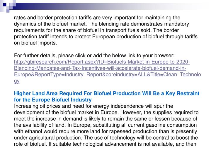 Rates and border protection tariffs are very important for maintaining the dynamics of the biofuel m...