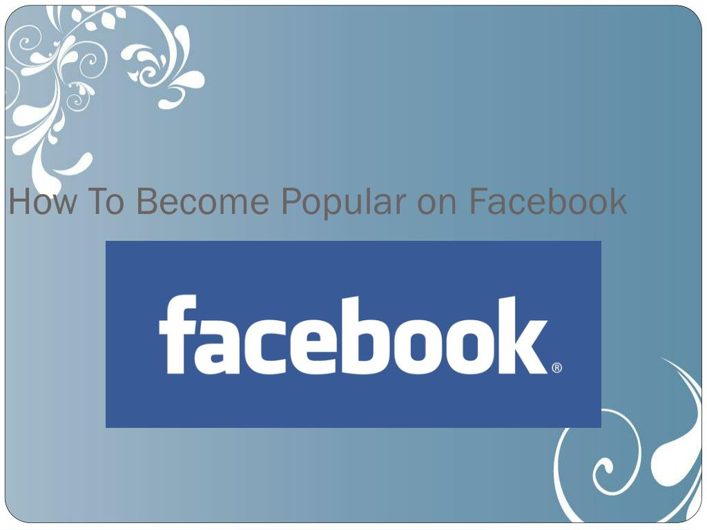 how to become popular on facebook l.