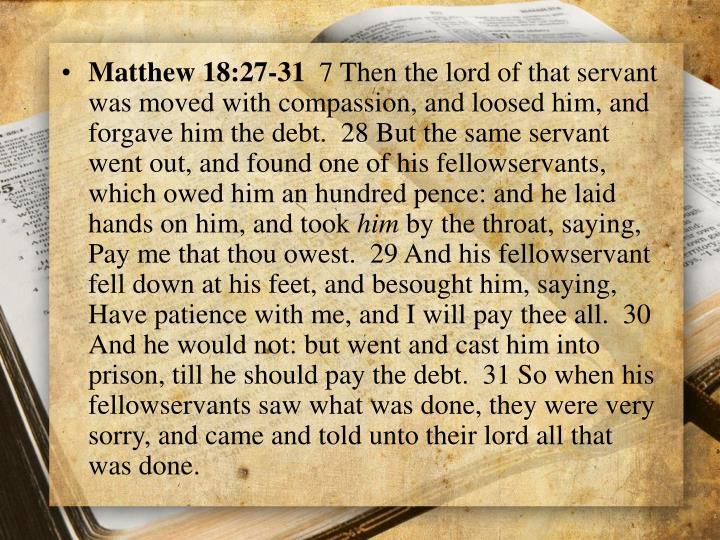 Matthew 18:27-31