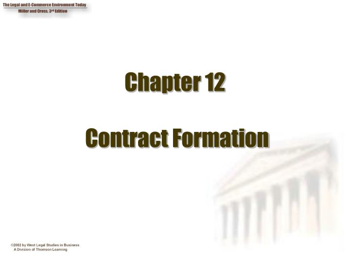 Chapter 12 contract formation