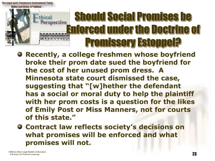 Should Social Promises be Enforced under the Doctrine of Promissory Estoppel?