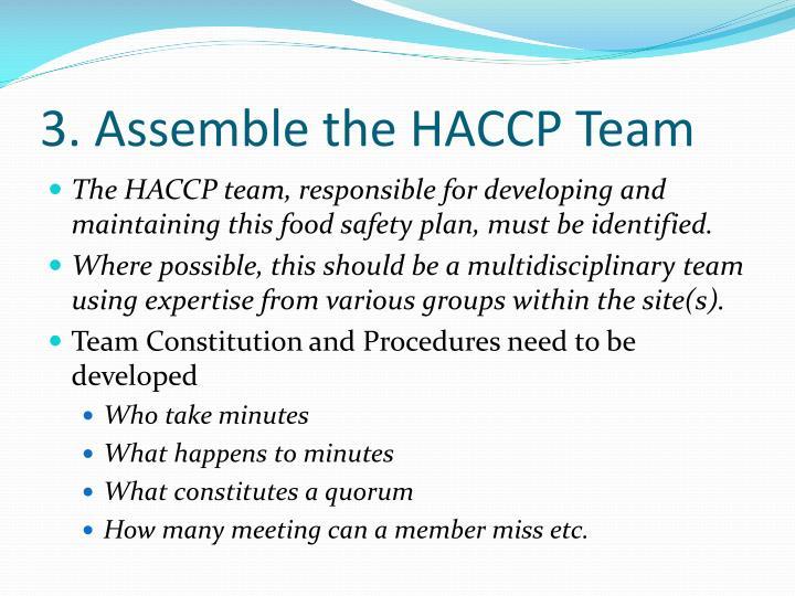 3. Assemble the HACCP Team
