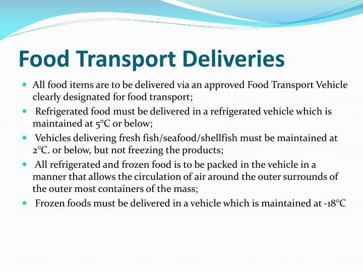 Food Transport Deliveries