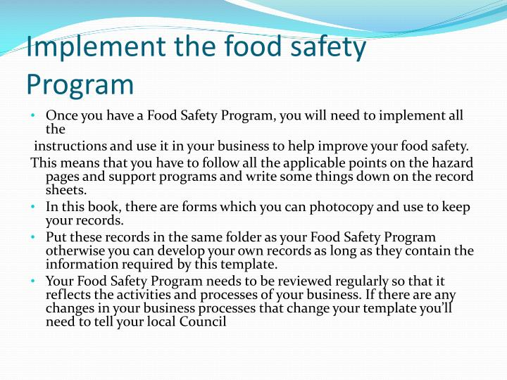Implement the food