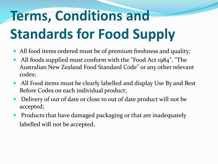 Terms, Conditions and Standards for Food Supply