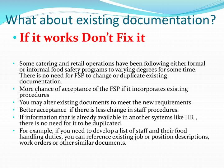 What about existing documentation?