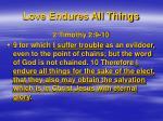 love endures all things