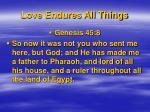 love endures all things1