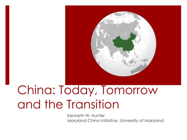 china today tomorrow and the transition n.