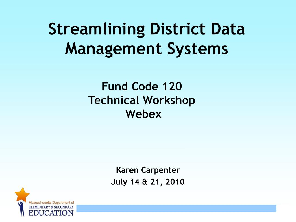 Streamlining District Data Management Systems