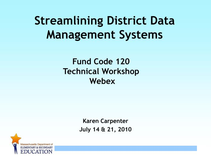streamlining district data management systems n.