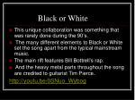 black or white1