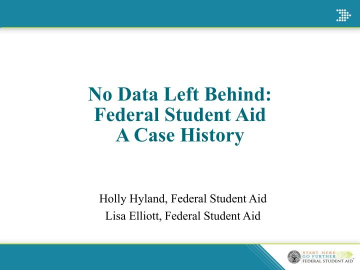 No data left behind federal student aid a case history