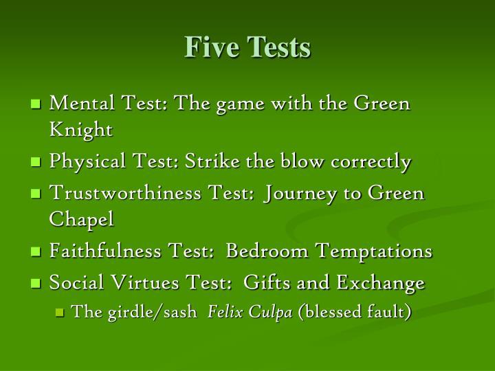 Five Tests