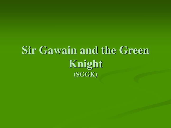 an analysis of the allegory sir gawain and the green knight by pearl poet