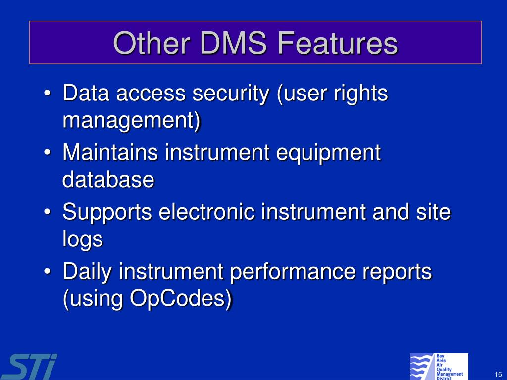 Other DMS Features